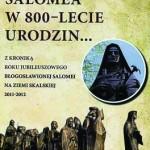 """Opracowanie i wydanie książki pod tytułem """"Błogosławiona Salomea w 800-lecie urodzin"""""""